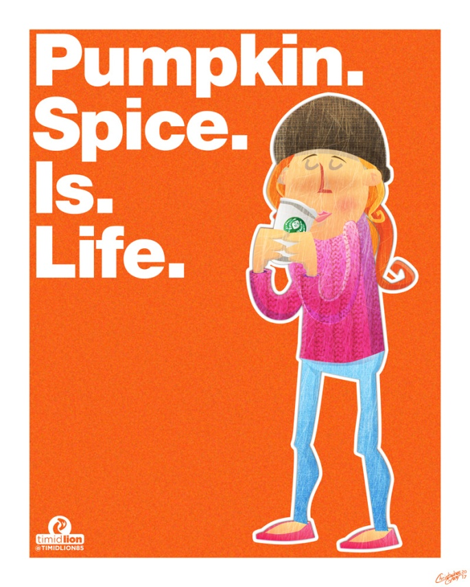 Pumpkin-Spice-Is-Life-8x10